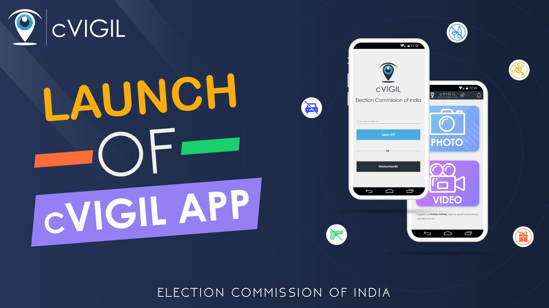 ELECTION COMMISSION OF INDIA LAUNCHES CVIGIL APP